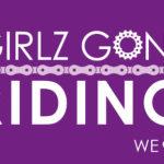Girlz Gone Riding Announces Orange County Chapter!